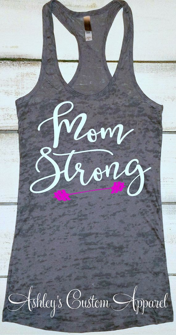 6b24e23bd47ea Motivation   Mom Strong Tank