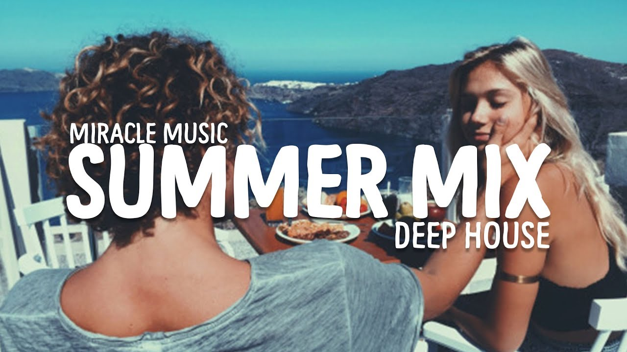 Workout song best summer deep tropical house music mix for Best deep house music