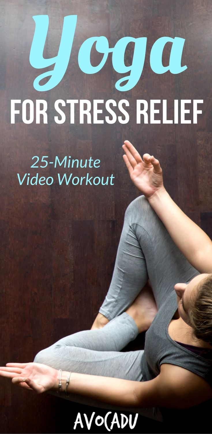 Best Yoga Poses Workouts For Stress Relief